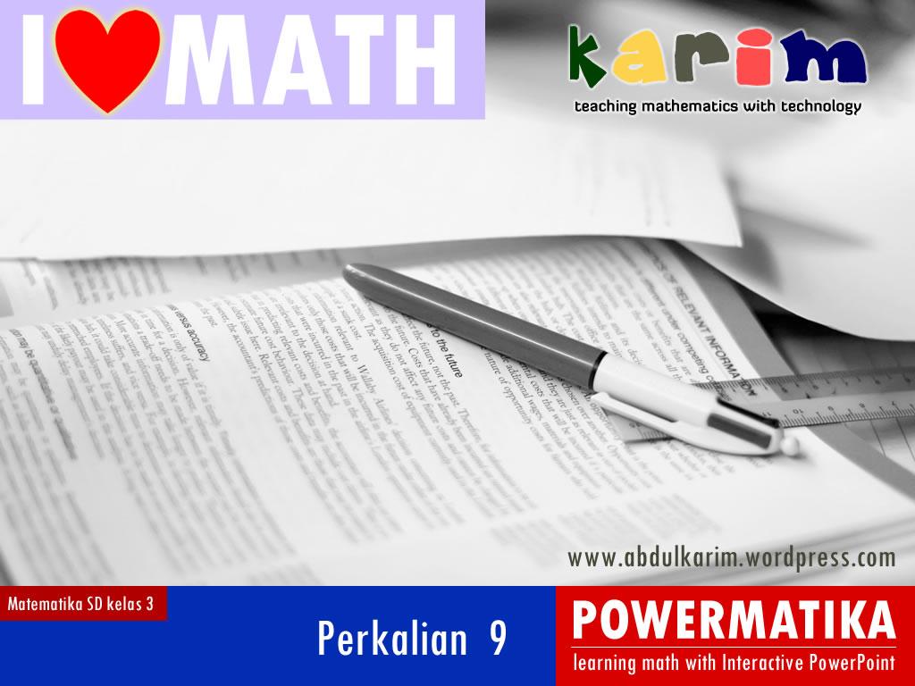 5000 Ppt Interaktif Perkalian 9 Sd Kelas 3 Abdul Karim